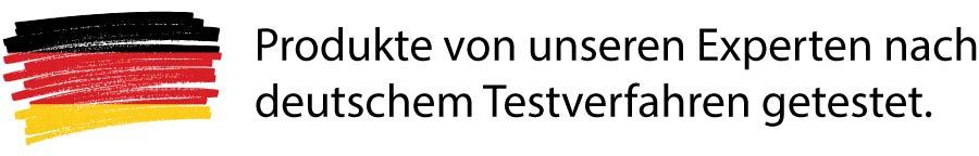Produkte von unseren Experten nach deutschem Testverfahren getestet