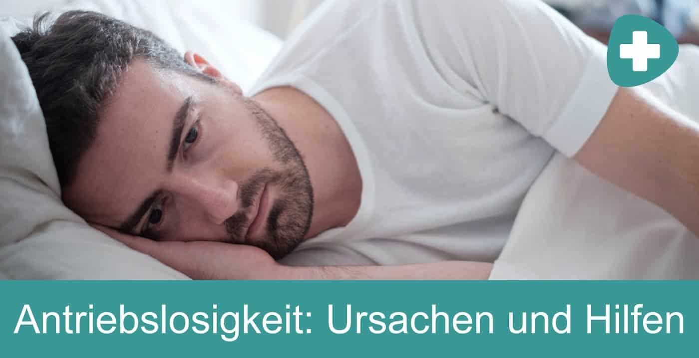 Antriebslosigkeit Chronische Müdigkeit und Motivationslosigkeit und Depressive Verstimmung