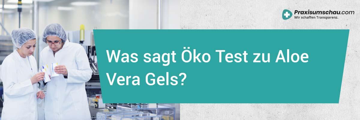 Aloe Vera Öko Test Das sagt Öko Test zu Aloe Vera Gels