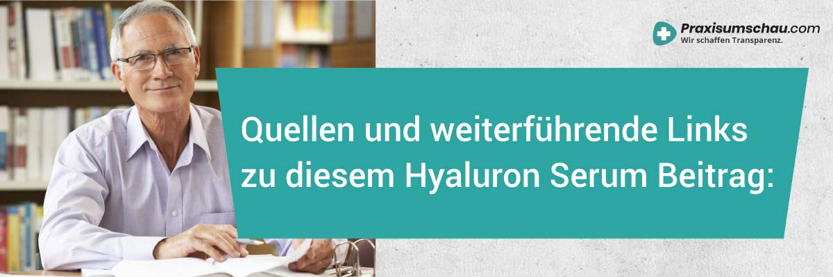 Hyaluronsäure Serum Test das sind unserre Quellen und weitere Links zu unserem Hyaluron Serum Test
