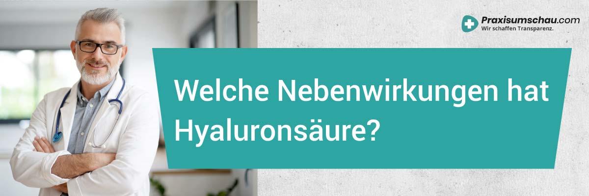 Hyaluronsäure Nebenwirkungen - Welche Nebenwirkungen hat Hyaluronsäure
