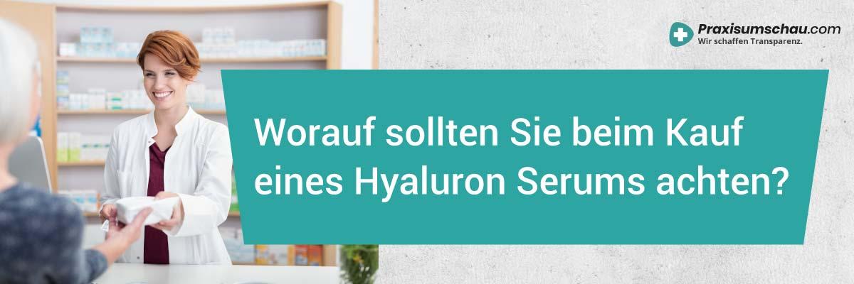 Hyaluronsäure Serum Test Worauf sollten Sie beim Kauf eines Hyaluron Serums achten?