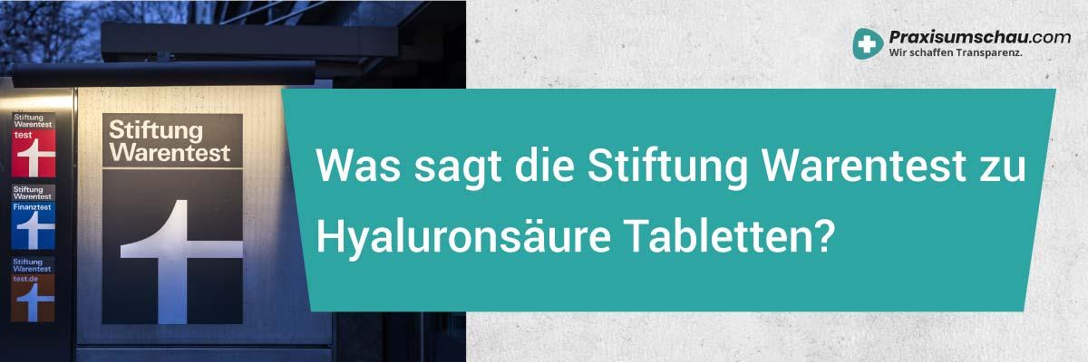 Hyaluronsäure Tabletten Stiftung Warentest - Hyaluron Tabletten Stiftung Warentest