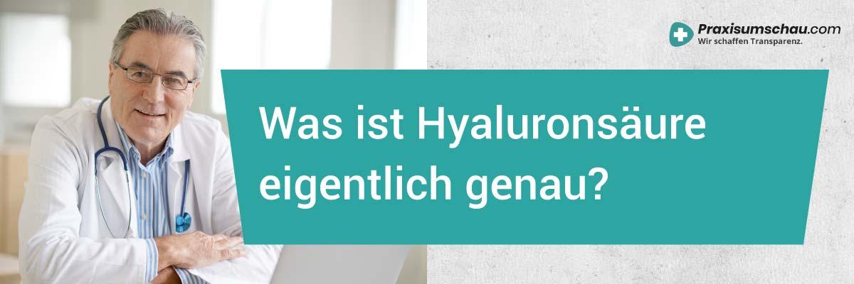 Hyaluronsäure Was ist Hyaluronsäure eigentlich genau?