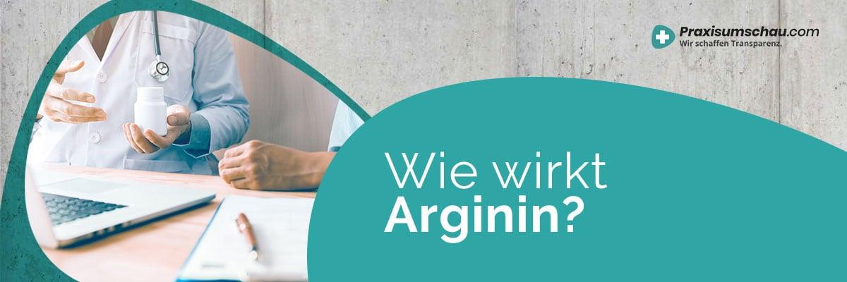 Wie wirkt Arginin