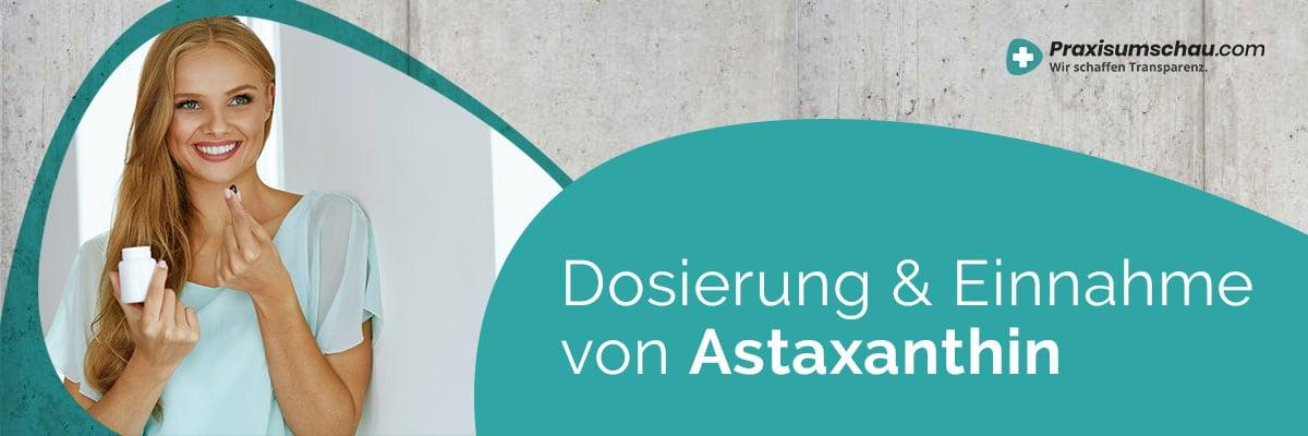 Dosierung und Einnahme Astaxanthin