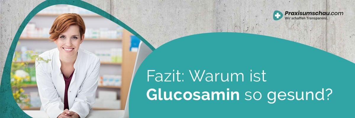 Fazit Glucosamin kaufen