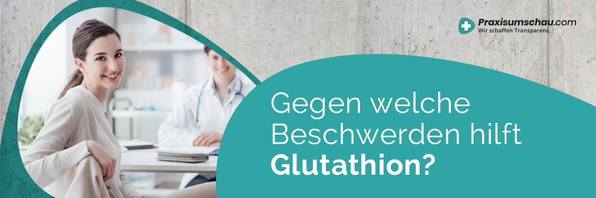 Hilft Glutathion