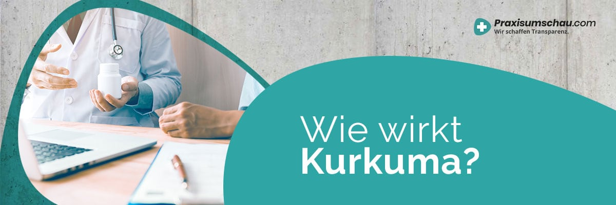 Wie wirkt Kurkuma