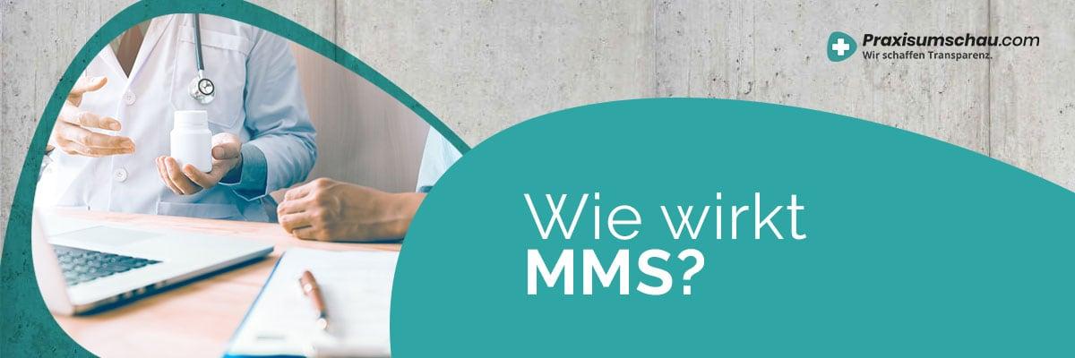 Wie soll MMS wirken