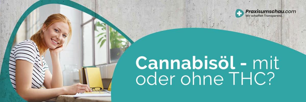 Cannabisöl mit oder ohne THC